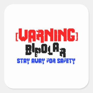 Bipolar Warning Square Sticker