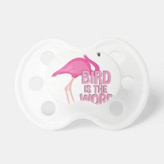 Bird Is Word Baby Pacifier