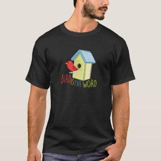 Bird Is Word T-Shirt