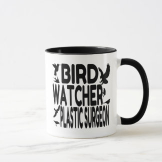 Bird Watcher Plastic Surgeon Mug