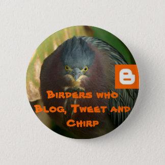 Birders who Blog, Tweet and Chirp 6 Cm Round Badge
