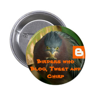 Birders who Blog, Tweet and Chirp 6 Cm Round Badge