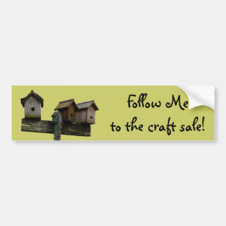 Birdhouse Craft Sale Bumper Sticker