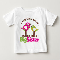 Birdie Going To Be A Big Sister Shirt