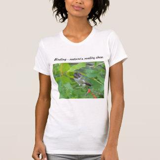 Birding reality show. t shirt