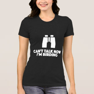 Birding t-shirt funny for birders and nature lover