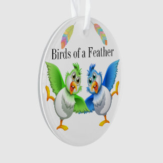 Birds of a Feather Family - Friends Ornament