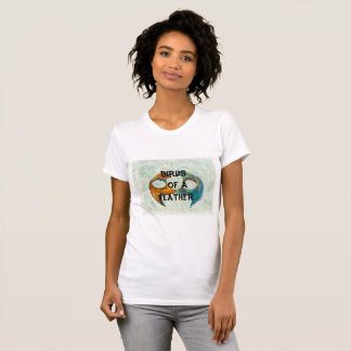 Birds of a feather womens tee