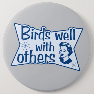 Birds Well With Others 6 Cm Round Badge