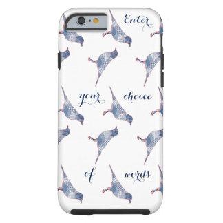 Birds words tough iPhone 6 case