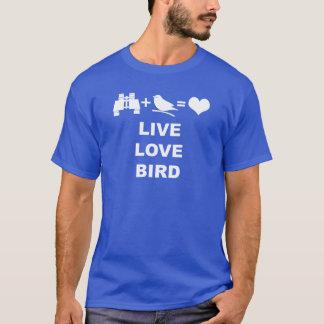 Birdwatcher Live Love Bird Funny T-Shirt