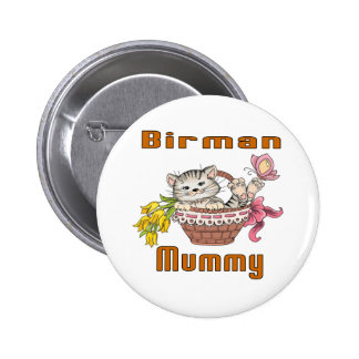 Birman Cat Mom 6 Cm Round Badge