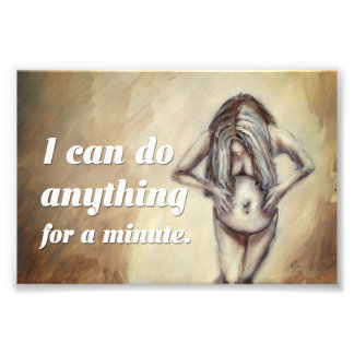 """Birth Affirmation (6by4) """"I can do anything"""" Photo Print"""