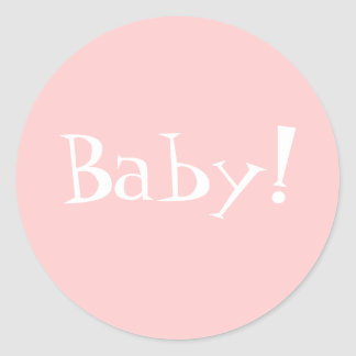Birth Annoncement Envelope Seal_Girl_Baby! Classic Round Sticker
