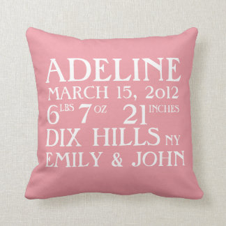 Birth Announcement Stats Pink Pillow Cushion