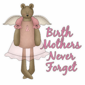 Birth Mothers Never Forget Teddy Bear Design Photo Sculpture