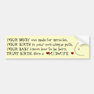 Birth with a Midwife Bumper Sticker