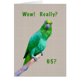 Birthday, 65th, Green Macaw Parrot on a Limb Card