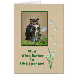Birthday, 85th, Great Horned Owl and Flowers Greeting Card