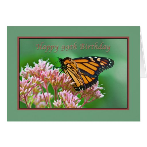 Birthday, 99th, Monarch Butterfly Card