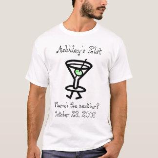 birthday, Ashley's 21st, Where's the next bar?... T-Shirt