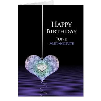 Birthday - Birthstone - JUNE- Alexandrite Card
