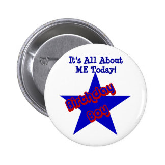 Birthday Boy All About Me Funny Button