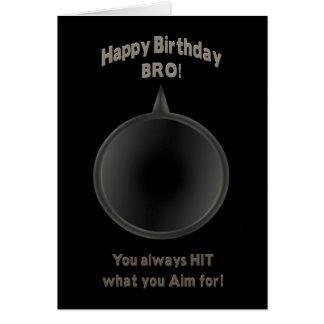 BIRTHDAY - BRO - GUN - AIM GREETING CARD