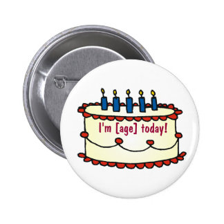 Birthday Cake, I'm [age] today! 6 Cm Round Badge