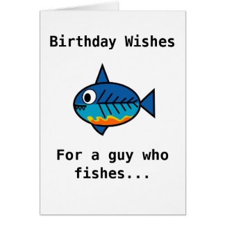Birthday card for a guy who fishes.