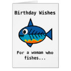 Birthday card for a woman who fishes.