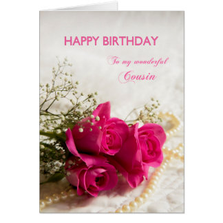Birthday card for Cousin with pink roses