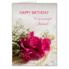 Birthday card for Friend with pink roses