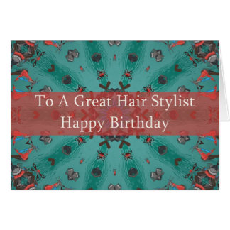 Birthday Card For Hair Stylist