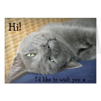 Birthday Card: Grey Cat wishes a Happy Birthday! Card