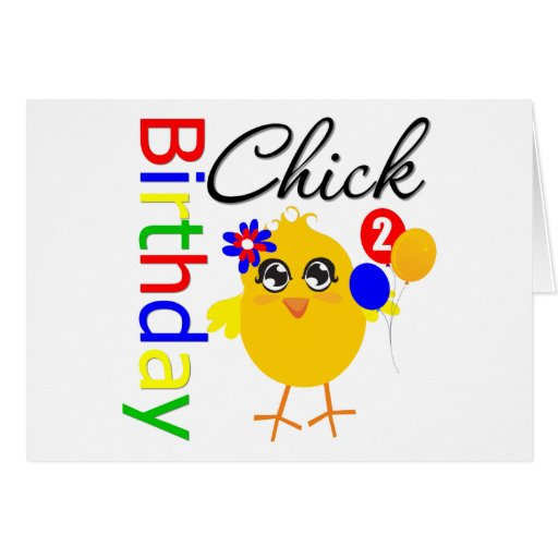 Birthday Chick 2 Years Old Cards