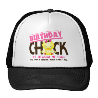 Birthday Chick 3 Trucker Hats