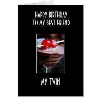 BIRTHDAY COCKTAIL TO MY TWIN / BEST FRIEND CARD