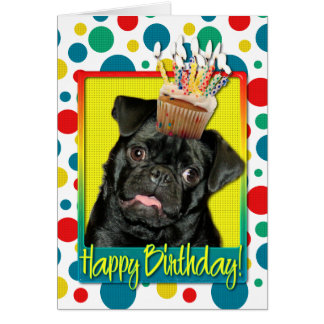 Birthday Cupcake - Pug - Ruffy Card