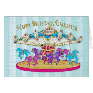 Birthday - Daughter - Carousel Card