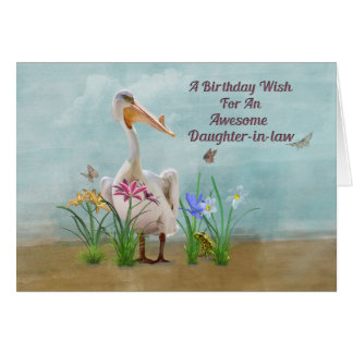 Birthday, Daughter-in-law, Pelican, Flowers Card