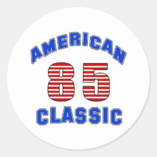 Birthday Design 85 Round Sticker