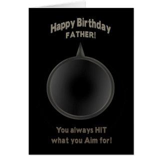 BIRTHDAY -FATHER - GUN - AIM GREETING CARD