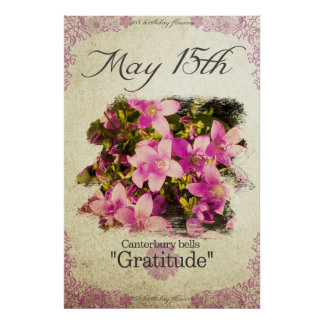 """Birthday flowers on May 15th """"Canterbury bells"""" Poster"""