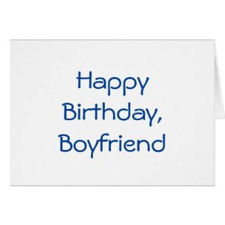 Birthday for a boyfriend, blue letters on white. greeting card