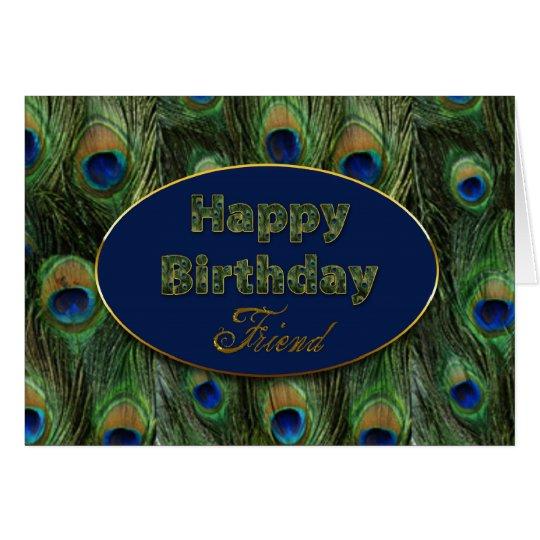 BIRTHDAY - FRIEND - PEACOCK CARD
