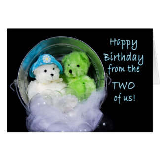 Birthday from the two of US - Teddy-Bears and Bubb Card