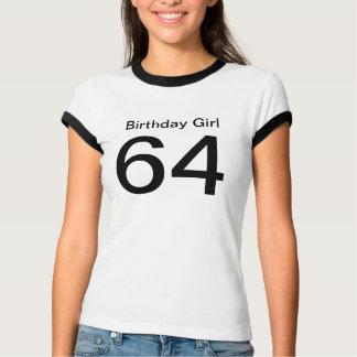 Birthday Girl 64 T-Shirt