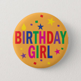 Birthday Girl colorful button