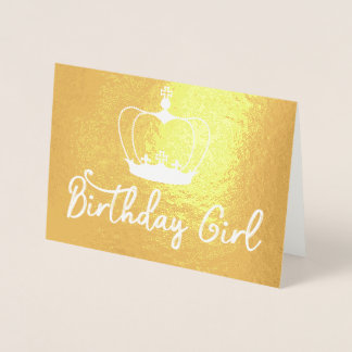 Birthday Girl Crown Queen Gold Foil Card